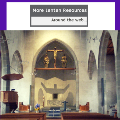 More Lenten Resources